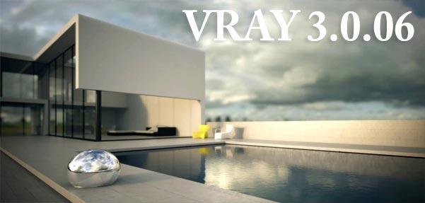 VRAY 3.0.06 برای 3Ds MAX2013 تا 2015