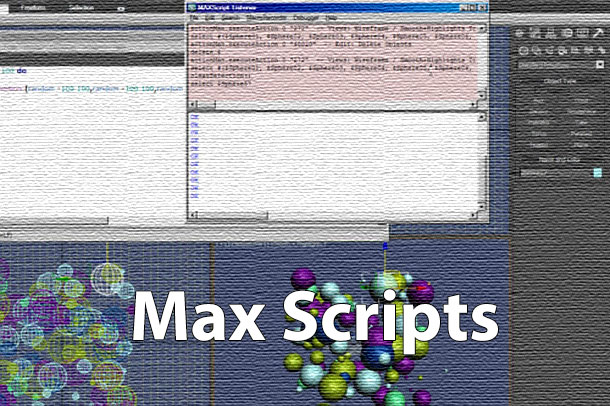 مکس اسکریپت چیست و چه کاربردی در 3dmax دارد ؟